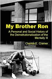 My Brother Ron: A Personal and Social History of the ...