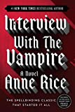 Interview with the Vampire (Vampire Chronicles, Band 1)