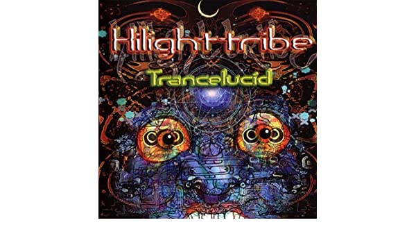 hilight tribe trancelucid
