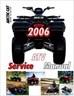2257 467 2006 arctic cat 400 500 650 4x4 atv service manual 2257 467 2006 arctic cat 400 500 650 4x4 atv service manual manufacturer amazon books fandeluxe Images