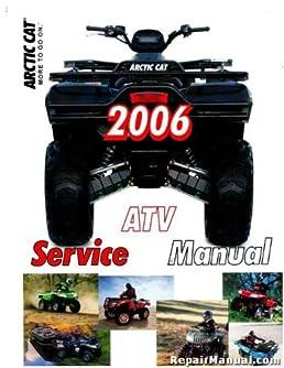 2257 467 2006 arctic cat 400 500 650 4x4 atv service manual rh amazon com 2007 arctic cat 650 h1 repair manual 2006 arctic cat 650 h1 repair manual