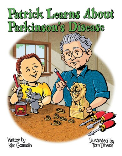 Download Patrick Learns About Parkinson's Disease: A Story of a Special Bond Between Friends (Special Family and Friends Series) pdf
