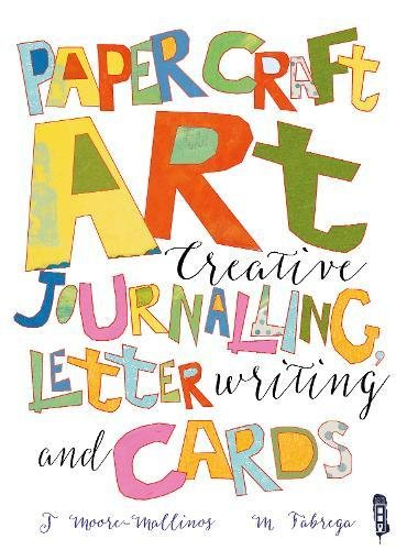 Cards Journalling (Paper Craft Art: Creative Journalling, Letter Writing and Cards)