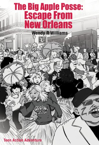 The Big Apple Posse: Escape From New Orleans (The Big Apple Posse Trilogy Book 2)