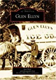 Glen Ellyn (IL) (Images of America)