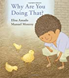 Why Are You Doing That?, Elisa Amado, 155498453X