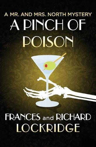 A Pinch of Poison (The Mr. and Mrs. North Mysteries) pdf