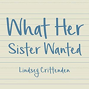 What Her Sister Wanted Audiobook