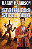 A Stainless Steel Trio (Stainless Steel Rat)