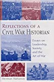img - for Reflections of a Civil War Historian: Essays on Leadership, Society, and the Art of War by Herman Hattaway (2003-11-29) book / textbook / text book