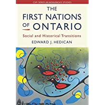 The First Nations of Ontario: Social and Historical Transitions