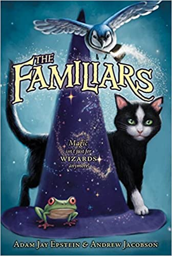 The Familiars: Epstein, Adam Jay, Jacobson, Andrew: 9780061961106:  Amazon.com: Books