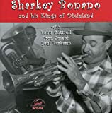 Sharkey Bonano And His Kings Of Dixieland