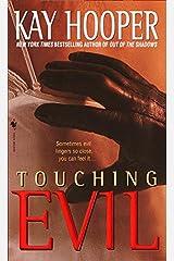 Touching Evil: A Bishop/Special Crimes Unit Novel (Evil Trilogy Book 1) Kindle Edition