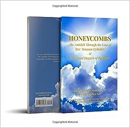 Honeycombs: The Amidah Through the Lens of Rav Yonasan