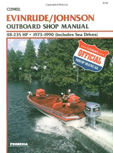 evinrude johnson 48 235 hp ob 73 90 clymer marine repair series rh amazon com Clymer Manuals Review Clymer Reamer Specs