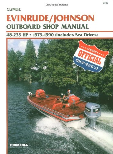 Evinrude/Johnson 48-235 HP OB 73-90 (Clymer Marine Repair Series) (Best Fish And Ski Boats)