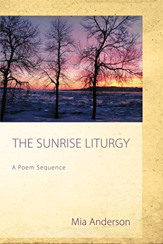 The Sunrise Liturgy: A Poem Sequence - Kindle edition by Mia ...