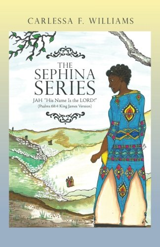 The Sephina Series: Jah