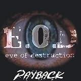 Payback by Eve of Destruction (2003-01-01)
