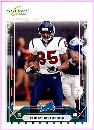 2006 Score 109a Corey Bradford 109 Houston Texans Jackson State
