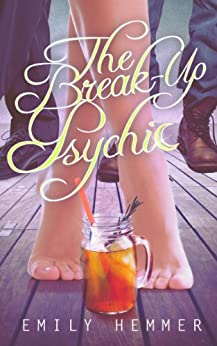 The Break-Up Psychic (Dangerously Dimpled Book 1) by [Hemmer, Emily]