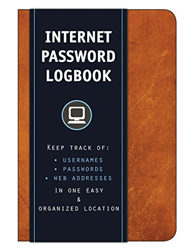 Internet Password Logbook (Cognac Leatherette): Keep track of: usernames, passwords, web addresses in one easy & organized location