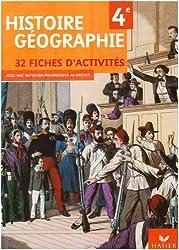 Histoire Géographie 4e : 32 Fiches d'activités
