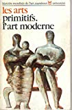 img - for Les arts primitifs. L'art moderne. book / textbook / text book