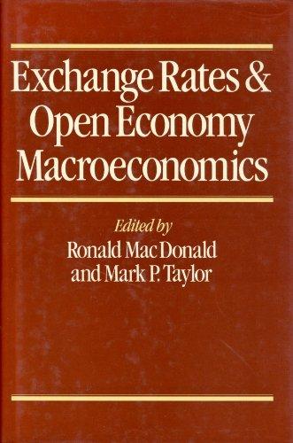 Exchange Rates and Open Economy Macroeconomics