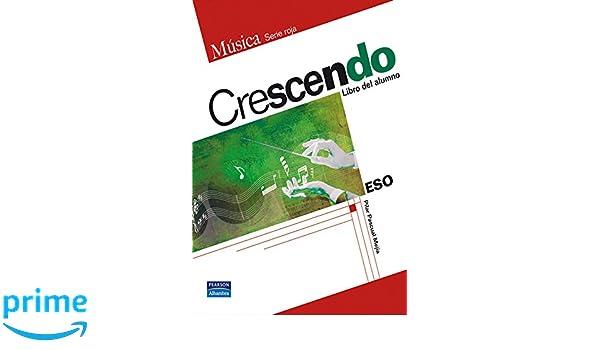 Crescendo libro del alumno - 9788420552866: Amazon.es: Pilar ...