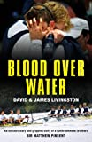 Blood over Water, David Livingston and James Livingston, 1408801191