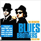 The Definitive Blues Brothers Collection