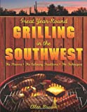 Great Year-Round Grilling in the Southwest, Ellen Brown, 1599214857