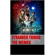 Stranger Things: The Memes