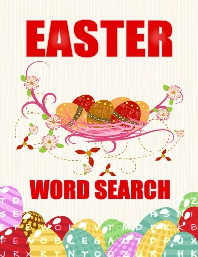 Easter Word Search: Easter Word Search Puzzles Book: 50 Puzzles for Adults and Kids: Large Print Word Search Puzzle Book for Women: Perfect Easter Gift for Girl or Women to your Easter PDF