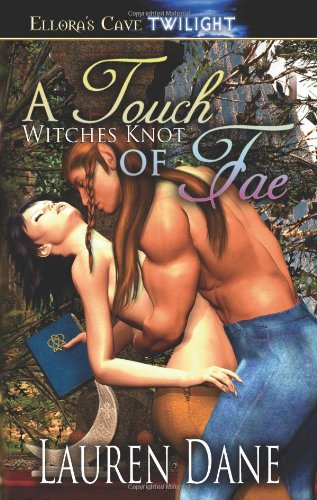 A Touch of Fae (Witches Knot Book 2) pdf