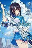 Strike the Blood, Vol. 4 - manga