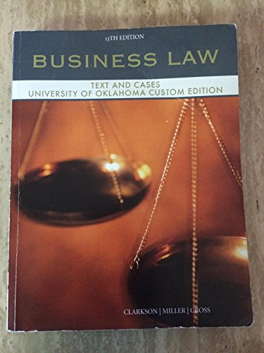 Business Law - Text and Cases, University of Oklahoma Edition