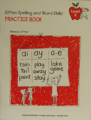 Rebecca Sitton's Practice Book for Learning Spelling and Word Skills, Level 2