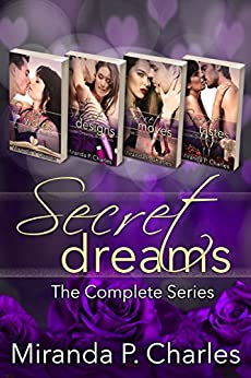 Secret Dreams: The Complete Series by [Charles, Miranda P.]