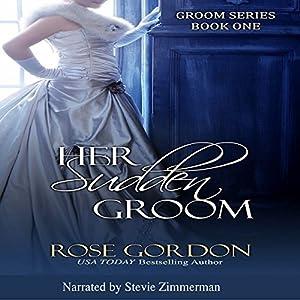 Her Sudden Groom  Audiobook