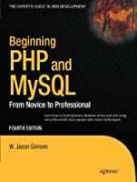 Beginning PHP and MySQL: From Novice to Professional Front Cover