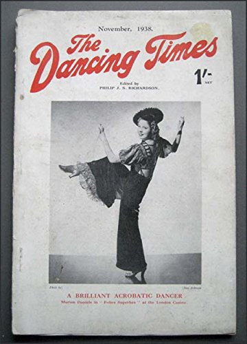 The Dancing Times November 1938 Ruth St. Denis, Hawaiian Hulas, Merion Welsh Ballet, Cossacks