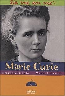 De vie en vie : Marie Curie par Labbé