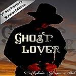Ghost Lover | Stephanie Payne Hurt