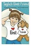 Tayla's Best Friend (Tayla Series Book 2)