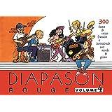 Diapason rouge - Volume 4