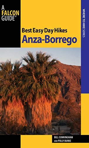 Best Easy Day Hikes Anza-Borrego (Best Easy Day Hikes Series) Anza Borrego Desert State Park