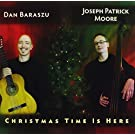 Christmas Time Is Here by Dan Baraszu & Joseph Patrick Moore (2013-10-01)